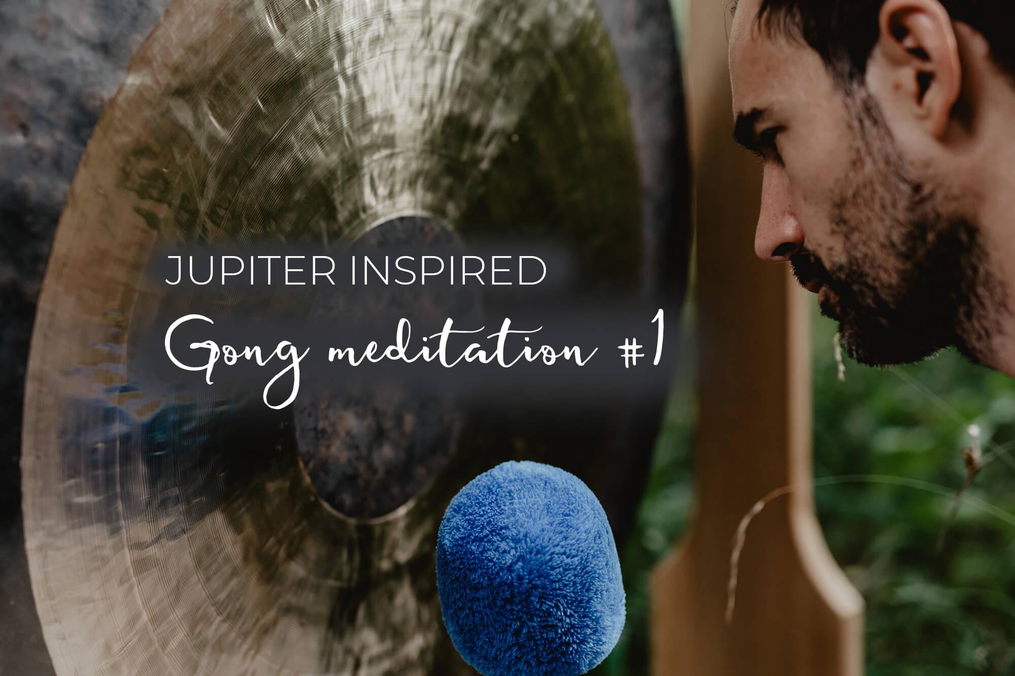 Jupiter inspired Gong 1